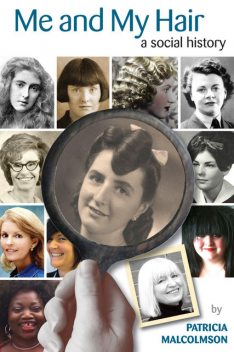 Me and My Hair, Patricia Malcolmson