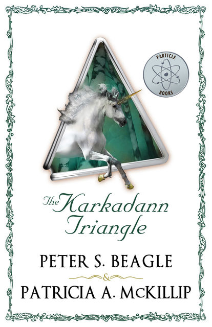 The Karkadann Triangle, Peter S.Beagle, Patricia A. McKillip
