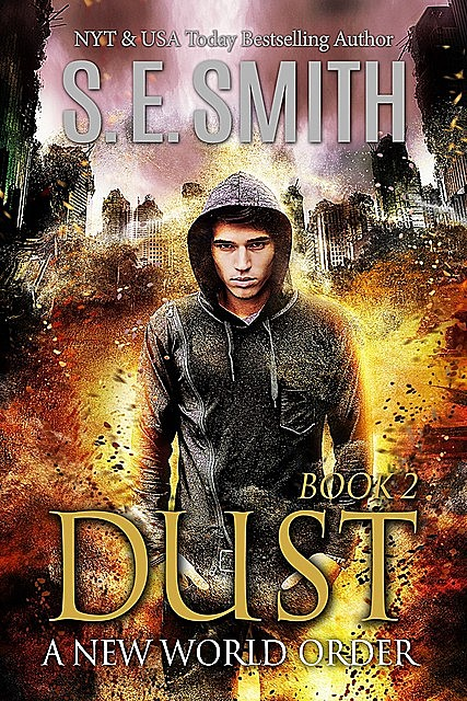 Dust 2: A New World Order, S.E.Smith