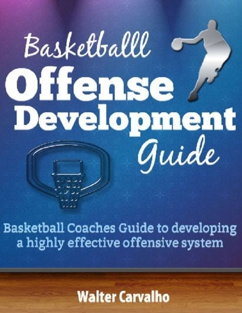 Basketball Offense Development, Walter Carvalho