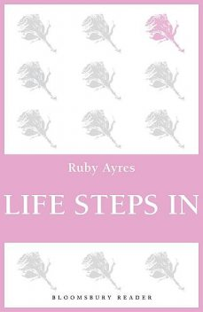 Life Steps in, Ruby M.Ayres
