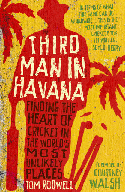 Third Man in Havana, Tom Rodwell