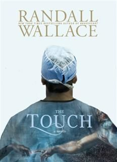 The Touch, Randall Wallace