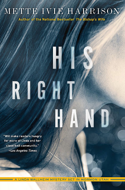 His Right Hand, Mette Ivie Harrison