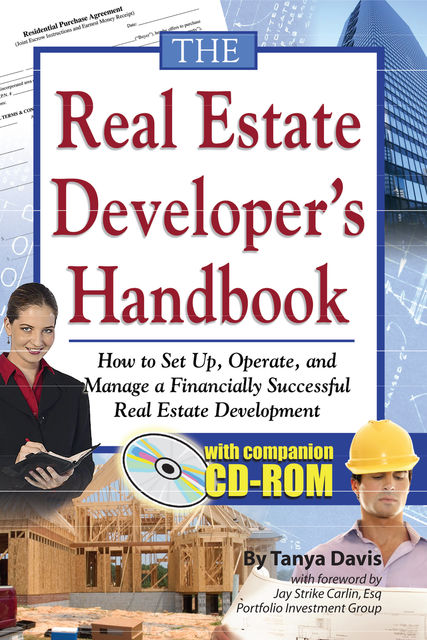 The Real Estate Developer's Handbook, Tanya Davis