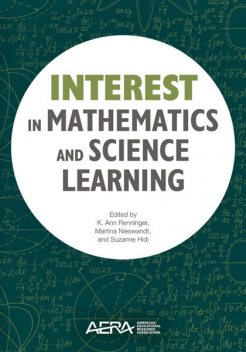 Interest in Mathematics and Science Learning, Ann Renninger, Martina Nieswandt, Suzanne Hidi