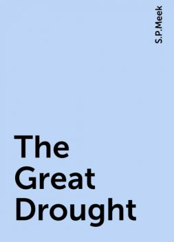 The Great Drought, S.P.Meek