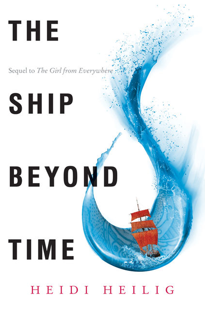 The Ship Beyond Time, Heidi Heilig