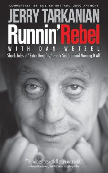 Runnin' Rebel, Dan Wetzel, Jerry Tarkanian