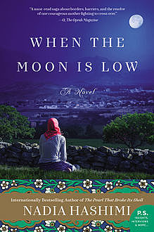 When the Moon Is Low, Nadia Hashimi