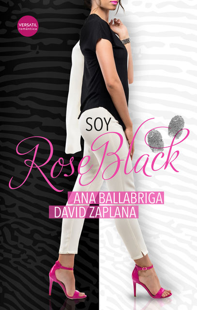 Soy Rose Black, Ana Ballabriga, David Zaplana