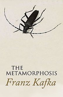 The Metamorphosis, Franz Kafka