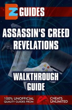 EZ Guides – Assassin's Creed: Revelations, The Cheatmistress