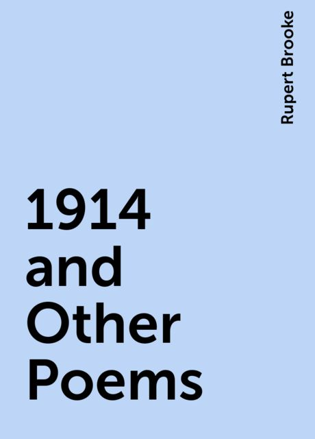 1914 and Other Poems, Rupert Brooke