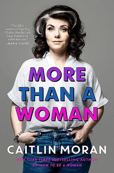 More Than a Woman, Caitlin Moran