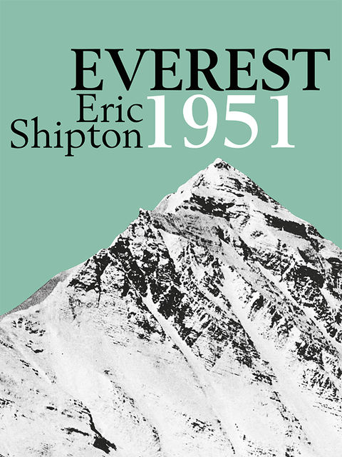 Everest 1951, Eric Shipton, Stephen Venables