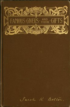 Famous Givers and Their Gifts, Sarah Knowles Bolton