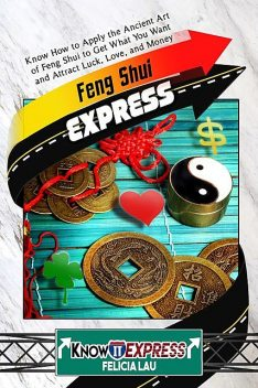 Feng Shui Express, KnowIt Express, Felicia Lau