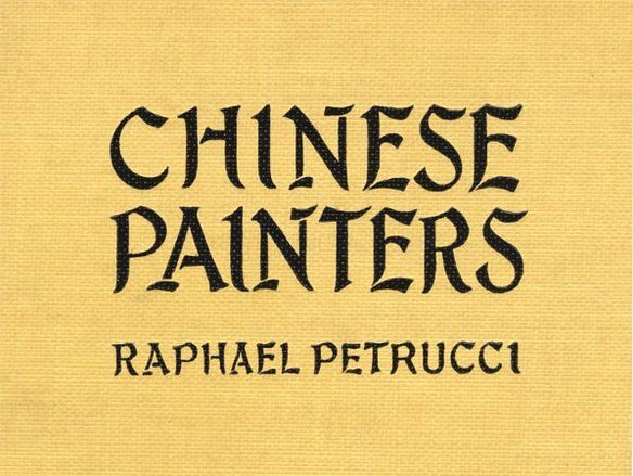 Chinese Painters / A Critical Study, Raphaël Petrucci