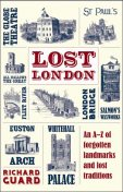 Lost London, Richard Guard