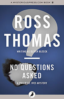 No Questions Asked, Ross Thomas