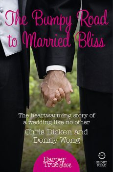 The Bumpy Road to Married Bliss, Chris Dicken, Donny Wong