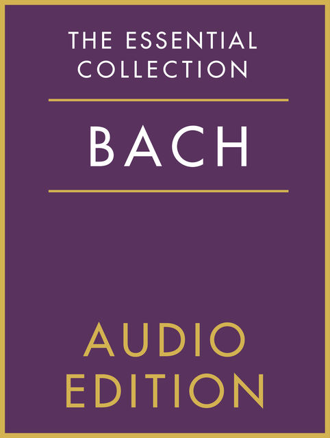 The Essential Collection: Bach Gold, Chester Music