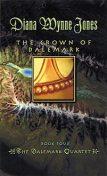 The Crown of Dalemark, Diana Wynne Jones