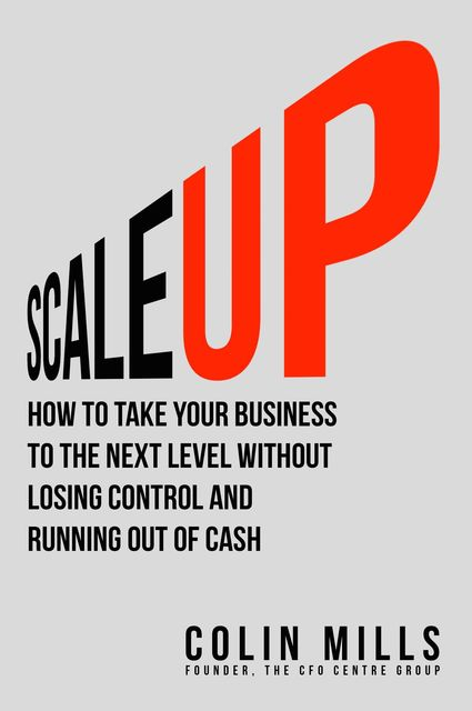 Scale Up, Colin Mills