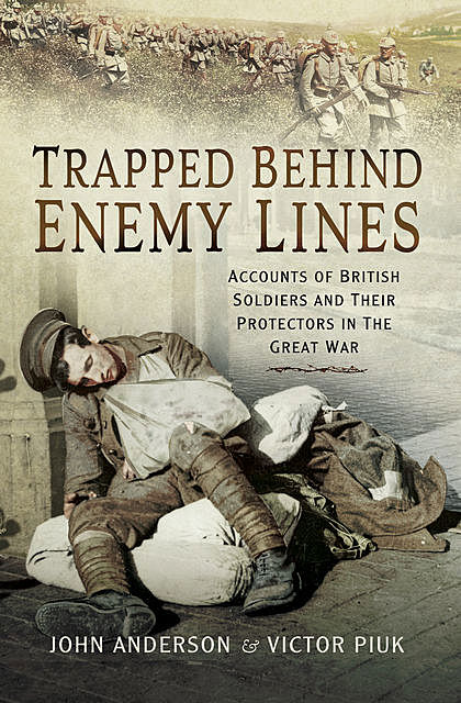 Trapped Behind Enemy Lines, John Anderson, Victor Piuk