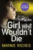 The Girl Who Wouldn't Die, Marnie Riches