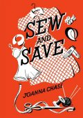 Sew and Save, Joanna Chase