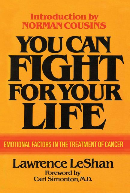 You Can Fight For Your Life, Lawrence LeShan