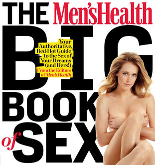 The Men's Health and Women's Health Big Book of Sex, The Health
