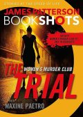 The Trial: A BookShot: A Women's Murder Club Story, James Patterson, Maxine Paetro