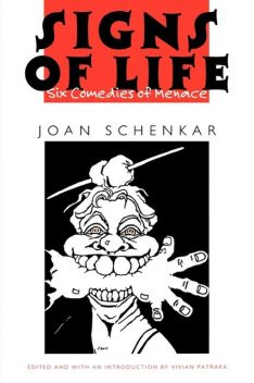 Signs of Life, Joan M.Schenkar