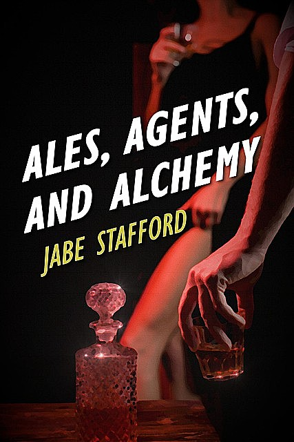 Ales, Agents, and Alchemy, Jabe Stafford