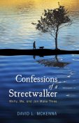 Confessions of a Streetwalker, David McKenna