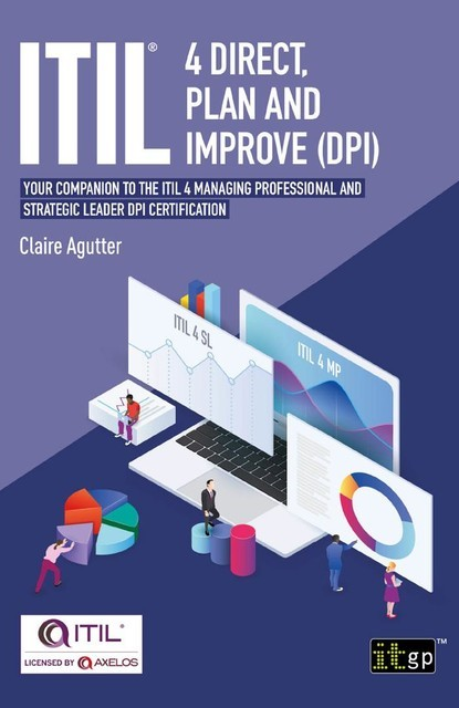 ITIL® 4 Direct, Plan and Improve (DPI), Claire Agutter