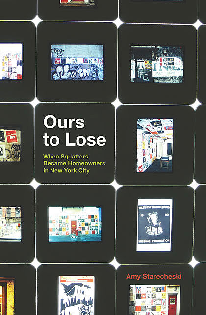 Ours to Lose, Amy Starecheski
