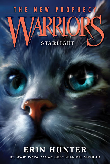 STARLIGHT (Warriors: The New Prophecy, Book 4), Erin Hunter