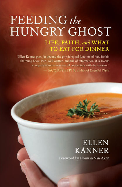 Feeding the Hungry Ghost, Ellen Kanner