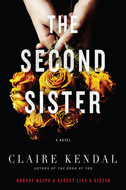 The Second Sister, Claire Kendal
