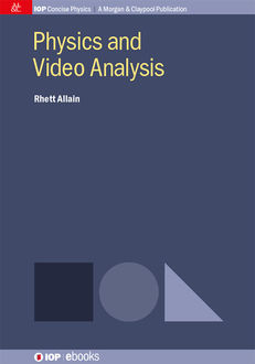 Physics and Video Analysis, Rhett Allain