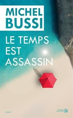 Le Temps est assassin, Michel Bussi