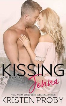 Kissing Jenna (The Big Sky Series Book 2), Kristen Proby