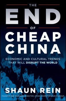 The End of Cheap China, Shaun Rein