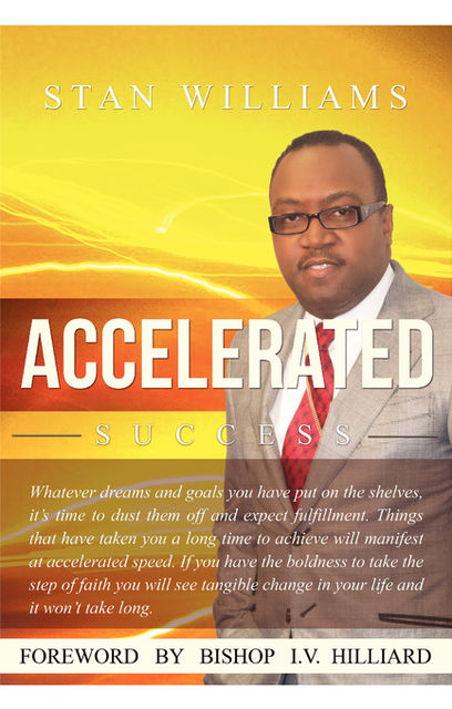 Accelerated Success, Stanley Williams