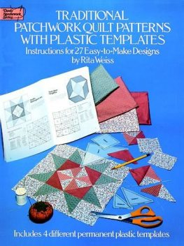 Traditional Patchwork Quilt Patterns with Plastic Templates, Rita Weiss