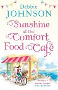 Sunshine at the Comfort Food Cafe, Debbie Johnson